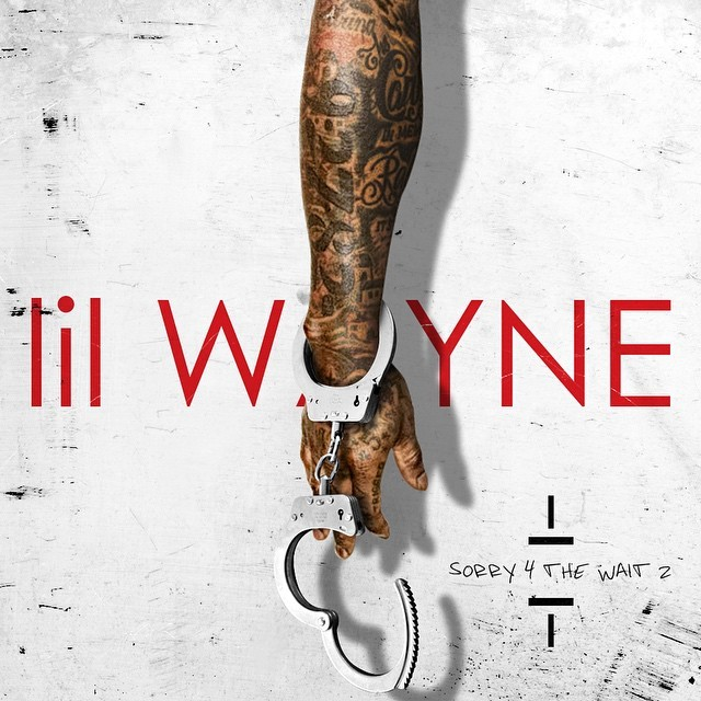 Lil Wayne: Sorry For The Wait 2