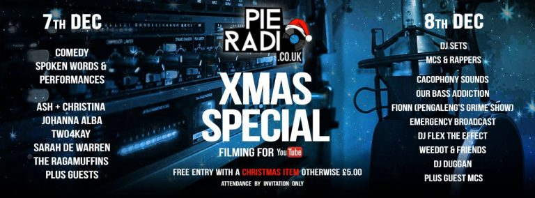 Pie Radio Xmas Special & Filming For YouTube