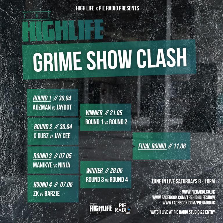 The High Life Grime Clash On Pie Radio