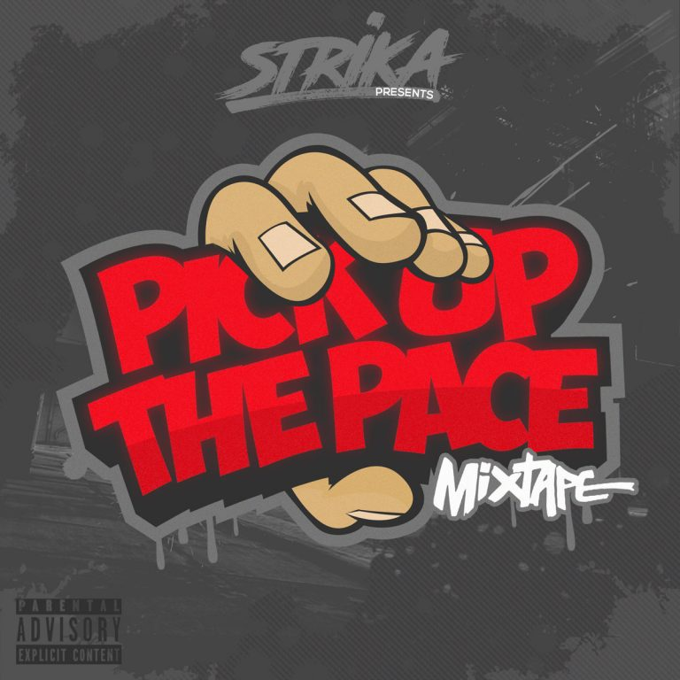New Music: Strika – Pick Up The Pace (Free Mixtape)