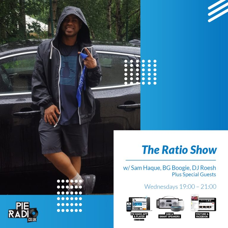 The Ratio with Sam Haque, BG Boogie & DJ Roesh