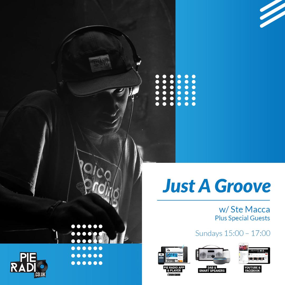 Just A Groove w/ Ste Macca