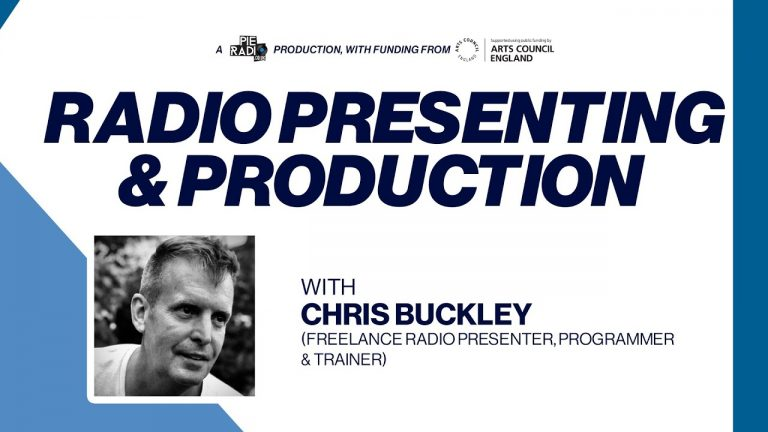 PIE RADIO MASTERCLASS: RADIO PRESENTING & PRODUCTION WITH CHRIS BUCKLEY