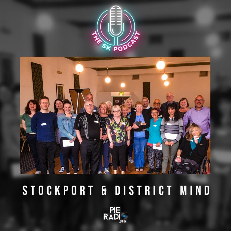 The SK Podcast – Stockport & District Mind