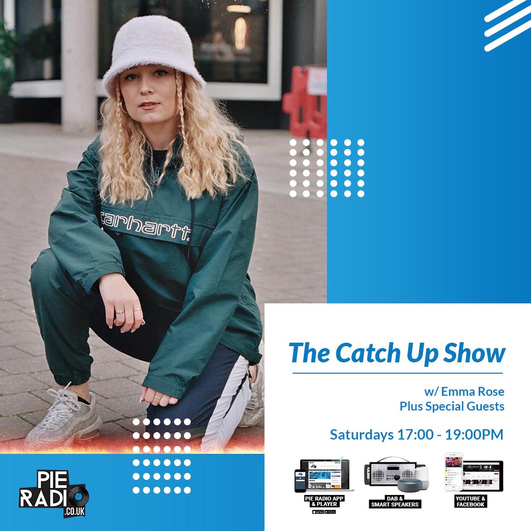 The Catch Up Show Emma Rose