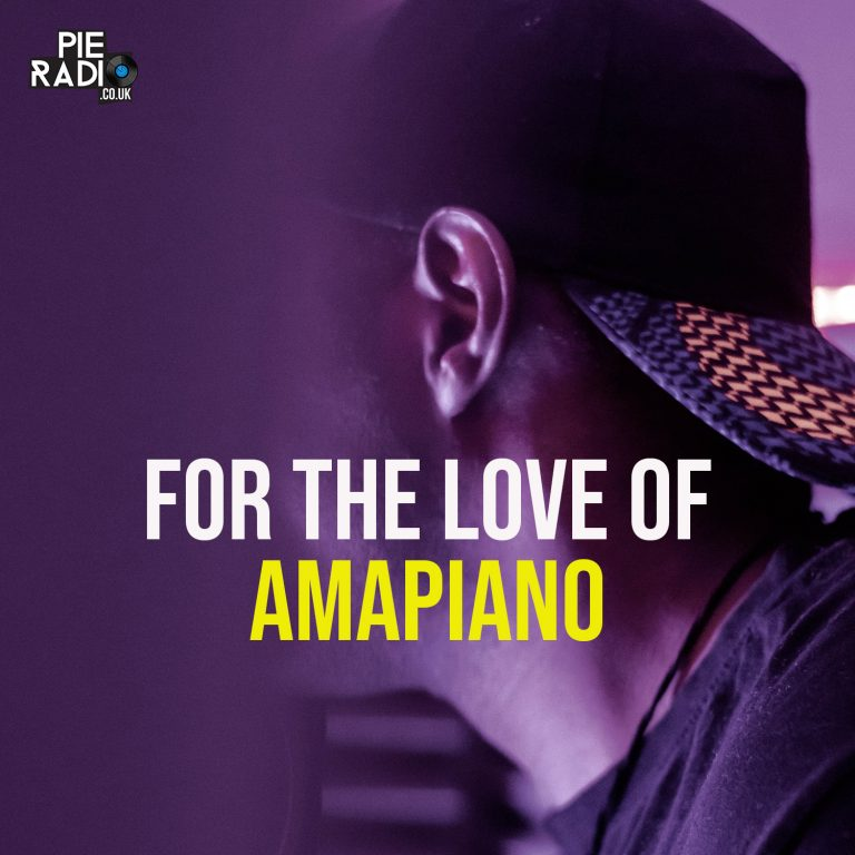 For The Love Of Amapiano – The Ultimate Amapiano Playlist