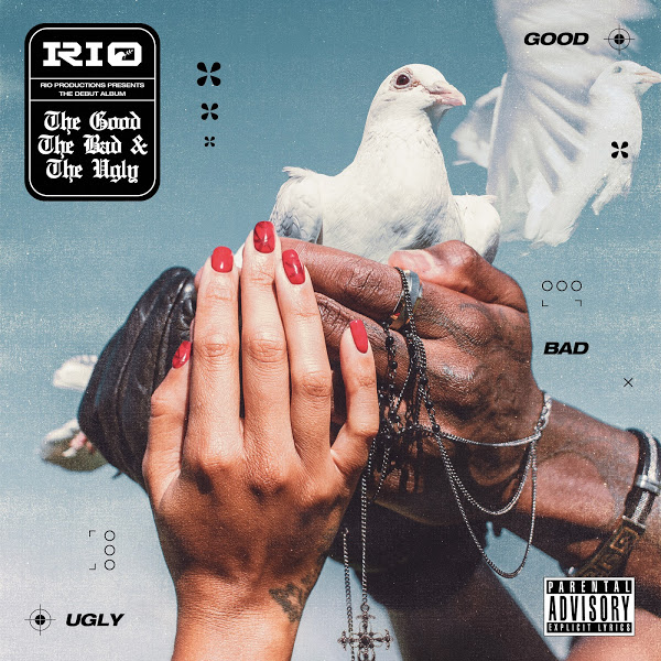 "Rising star Rio drops a masterpiece: ""The Good, The Bad & The Ugly"""