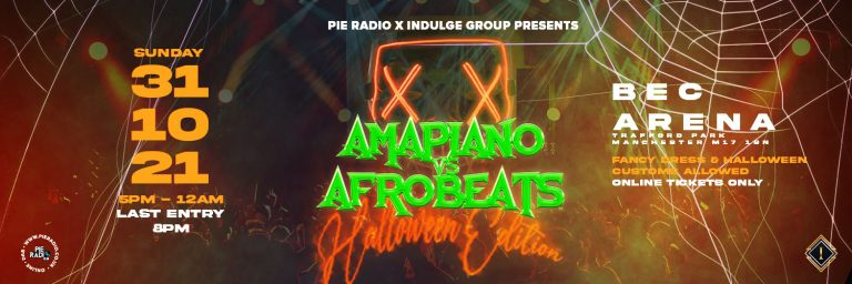 Calling All Afrobeats, Afrohouse And Amapiano Lovers!! Amapiano v Afrobeat Halloween Party!!