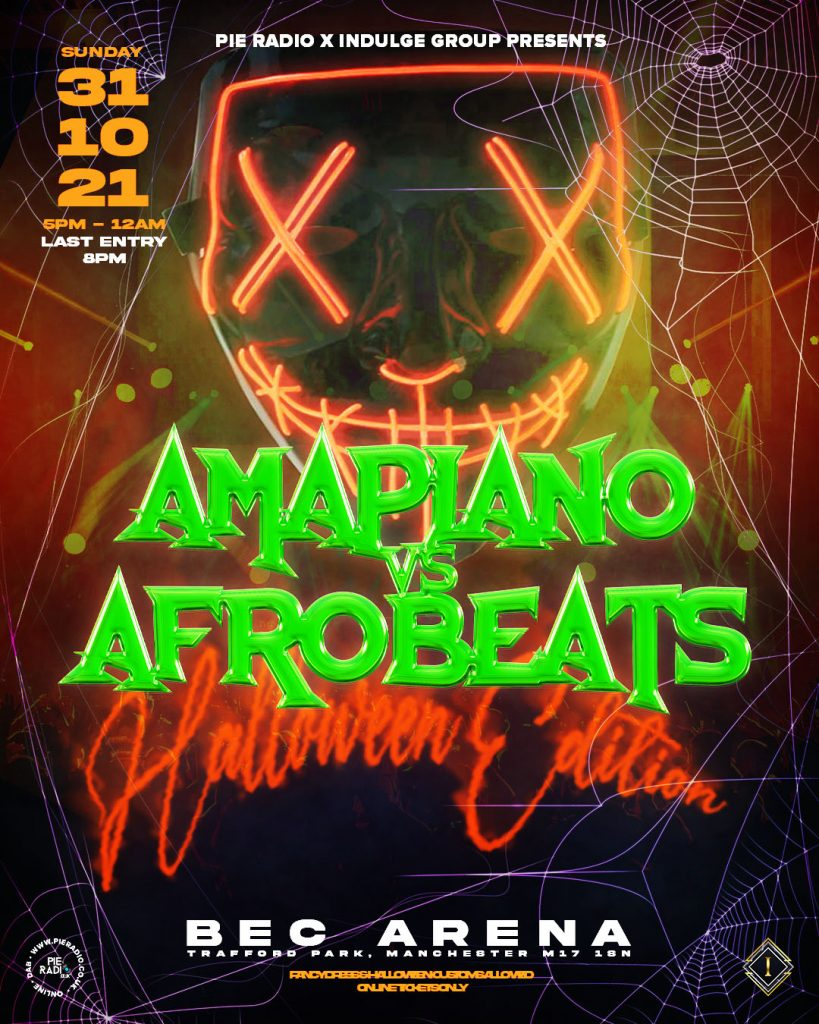 Calling All Afrobeats, Afrohouse And Amapiano Lovers!! Amapiano v Afrobeat Halloween Party main